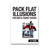 Pack Flat Illusions for Kid's & Family Shows by JC Sum