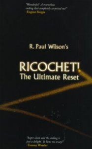 Richochet!  The Ultimate Reset